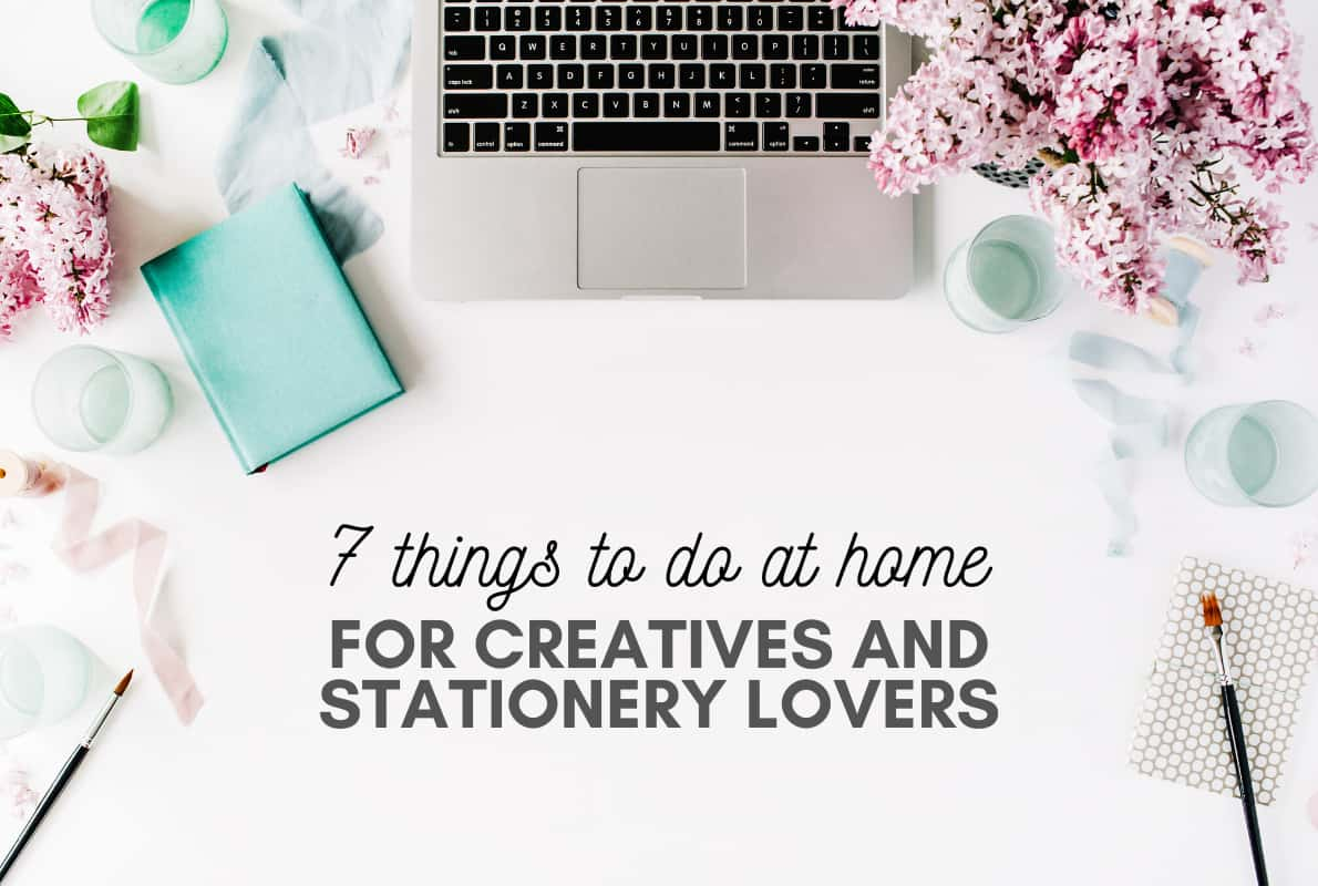 Creative activities to do at home for stationery lovers
