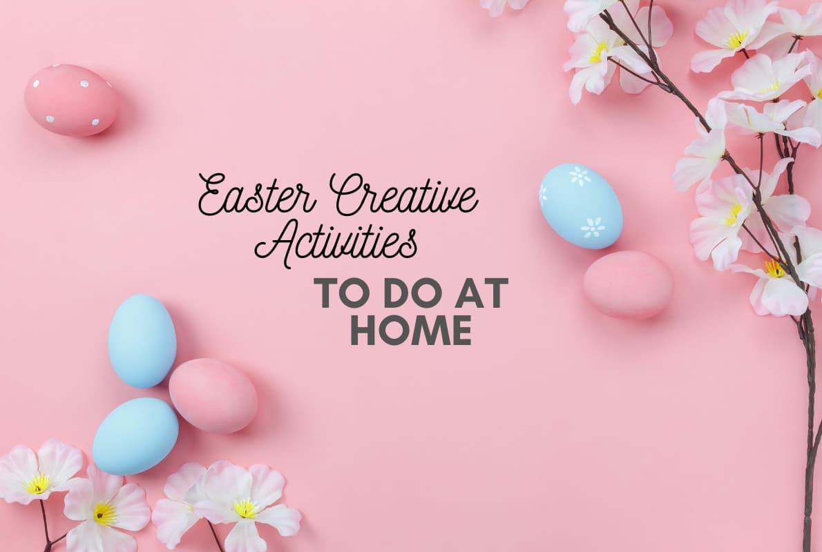 Pasqua 2020 – Attività creative da fare a casa